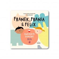 Franek, Frania i Felix....